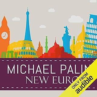 New Europe                   Autor:                                                                                                                                 Michael Palin                               Sprecher:                                                                                                                                 Michael Palin                      Spieldauer: 6 Std. und 50 Min.     4 Bewertungen     Gesamt 4,8