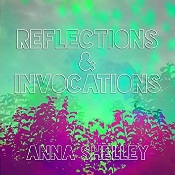Refections & Invocations