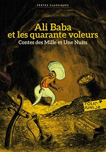 Contes des Mille et Une Nuits:Ali Baba et les quarante voleurs