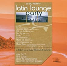 DJ Elio Presents Latin Lounge Party by Various Artists (2004-05-04)