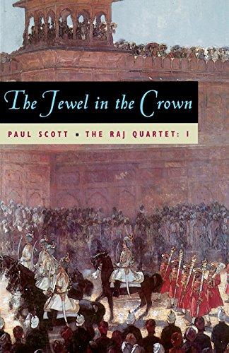 The Jewel in the Crown (The Raj Quartet, Book 1)