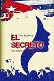 El Secreto - Das geheimnisvolle Manuskript