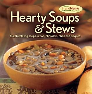 Hearty Soups & Stews Recipes (Favorite Brand Name Recipes)