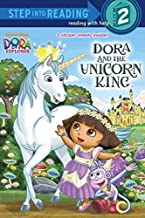 [(Dora the Explorer: Dora and the Unicorn King )] [Author: Random House] [Jan-2013]