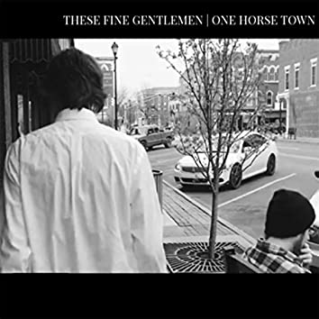 One Horse Town