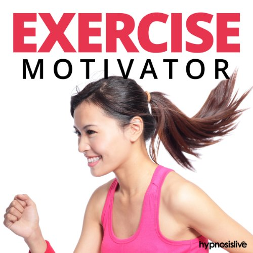 Exercise Motivator Hypnosis cover art