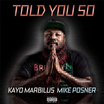 Told You So (feat. Mike Posner)