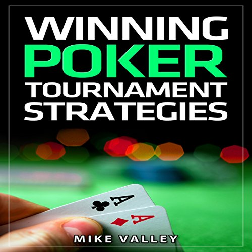 Winning Poker: Tournament Strategies audiobook cover art