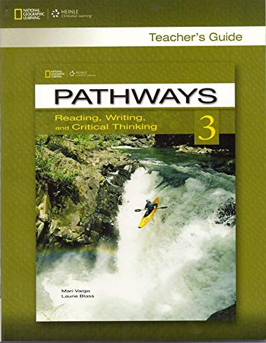 Pathways 3: Reading, Writing, and Critical Thinking Teacher's Guide