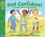 Feel Confident! (Being the Best Me Series)