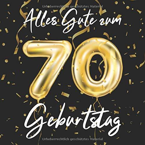 Alles Gute Zum 70. Geburtstag: 70 Jahre Gästebuch Edel Vintage Album Geburtstagsbuch - Geschenkidee...
