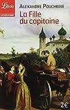 La fille du capitaine by Alexandre Pouchkine (2004-03-24) - J'ai lu - 24/03/2004