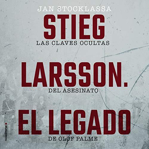 Diseño de la portada del título Stieg Larsson: El Legado