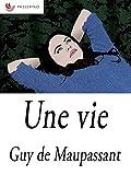 Une vie - Format Kindle - 9788834127346 - 0,99 €