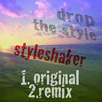 Drop the Style