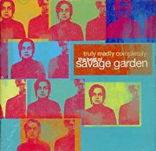 Truly Madly Completely by Savage Garden (2005-11-29)