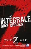 L'Intégrale Z : World War Z +...