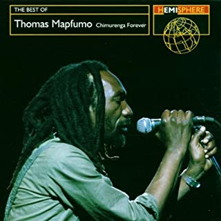 The Best of Thomas Mapfumo: Chimurenga Forever