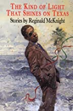 The Kind of Light That Shines on Texas: Stories Paperback – August 1, 1996