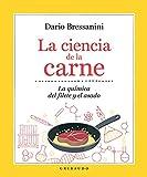 La ciencia de la carne: La química del filete y el asado (Vida Gribaudo)