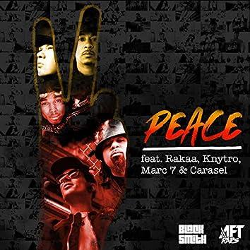 Peace feat. Rakaa, Knytro, Marc 7 & Carasel