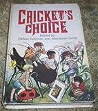Cricket's Choice