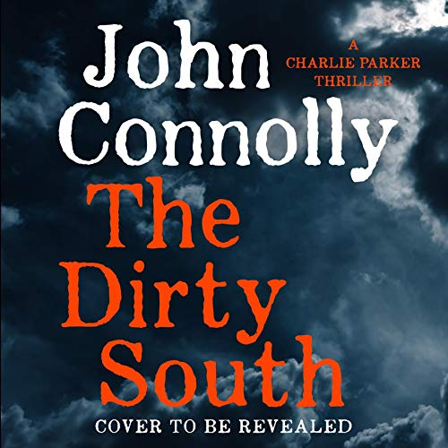 The Dirty South audiobook cover art