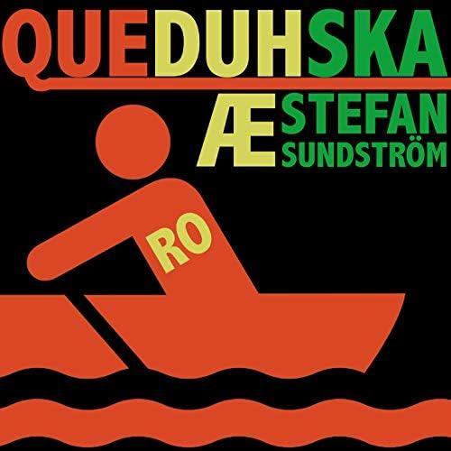 QueDuhSka, Stefan Sundström & Erling Ramskjell