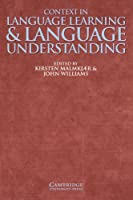 Context in Language Learning and Language Understanding