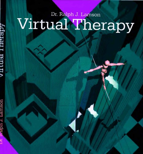 Virtual Therapy: prevention and treatment of psychiatric conditions by immersion in virtual reality environments (English Edition)