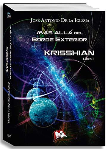 Más allá del Borde Exterior. Libro II: Krisshian (Libros Mablaz nº 157)