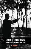 Zhan Zhuang - L'Art de Nourrir la Vie