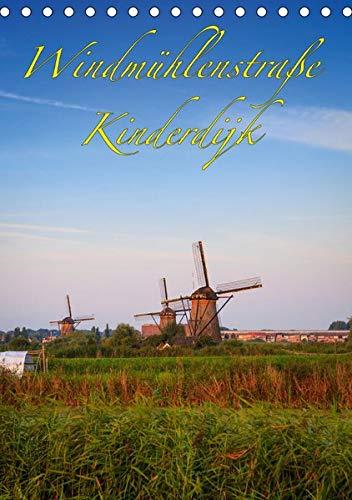 Windmühlenstraße Kinderdijk (Tischkalender 2021 DIN A5 hoch): Die Windmühlen von Kinderdijk - UNSECO Weltkulturerbe (Monatskalender, 14 Seiten )