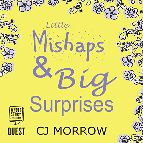 Little Mishaps and Big Surprises cover art