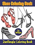 Shoe Coloring Book. Zentangle Coloring Book: Anti Stress Coloring Book. Zentangle Design Shoes Illustrations To Color For Art & Fashion Lovers. ... Halloween, Thanksgiving, Easter Gift