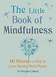Gift Ideas: The Little Book of Mindfulness