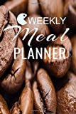 Weekly meal planner: 52 weeks of menu planning pages with weekly list of Breakfast Lunch and Dinner With Caffe Grains Pattern