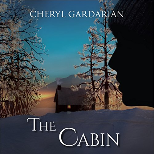 The Cabin Audiobook By Cheryl Gardarian cover art