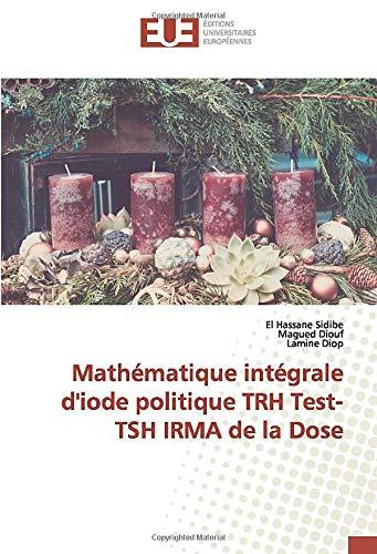 Mathématique intégrale d\'iode politique TRH Test-TSH IRMA de la Dose
