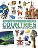 Our World in Pictures: Countries, Cultures, People & Places: A Visual Encyclopedia of the World