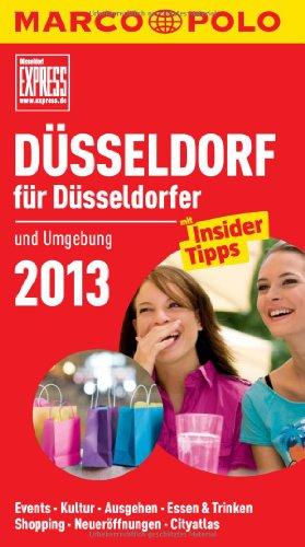 MARCO POLO Cityguide Düsseldorf für Düsseldorfer 2013