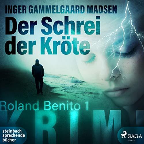 Der Schrei der Kröte     Rolando Benito 1              Autor:                                                                                                                                 Inger Gammelgaard Madsen                               Sprecher:                                                                                                                                 Claudia Drews                      Spieldauer: 12 Std. und 17 Min.     20 Bewertungen     Gesamt 3,1