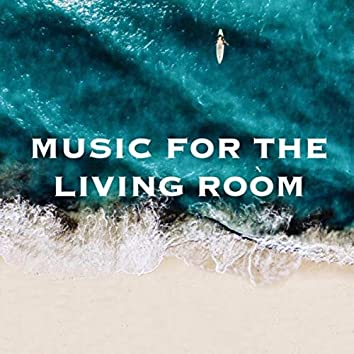 Music for the Living Room