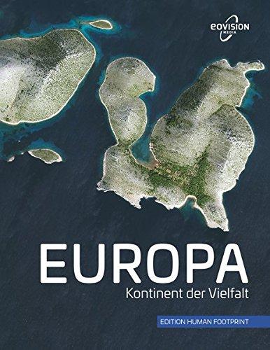 EUROPA: Kontinent der Vielfalt
