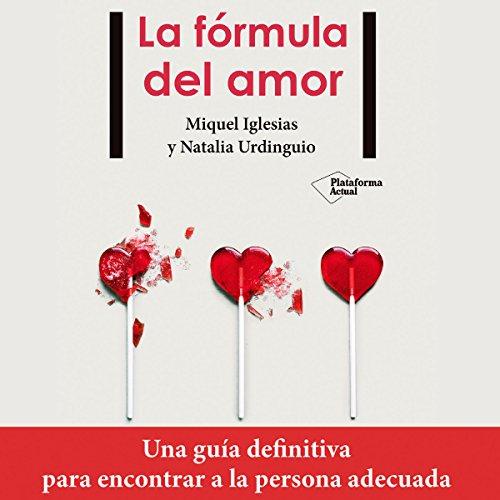 La fórmula del amor [The Formula of Love] audiobook cover art