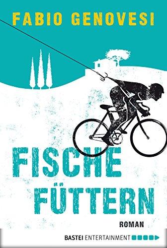 Fische füttern: Roman (Allgemeine Reihe. Bastei Lübbe Taschenbücher) (German Edition)