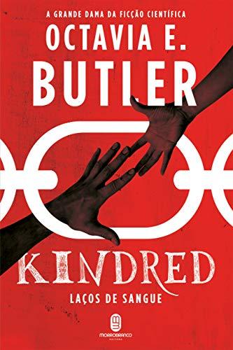 Kindred: laços de sangue por [Octavia E. Butler, Carolina Caires Coelho]