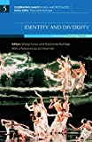 Identity and Diversity: Celebrating Dance in Taiwan (Celebrating Dance in Asia and the Pacific)