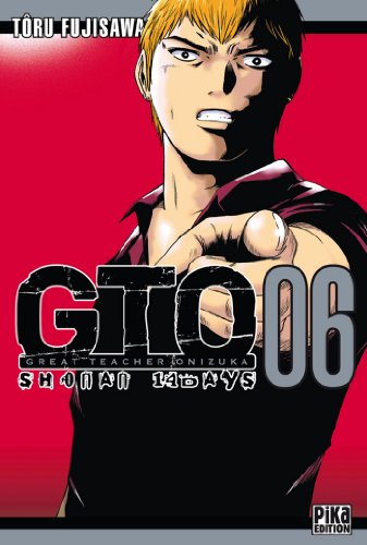 GTO Shonan 14 Days T06: Great Teacher Onizuka