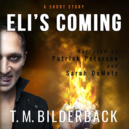 Eli's Coming - A Short Story audiobook cover art